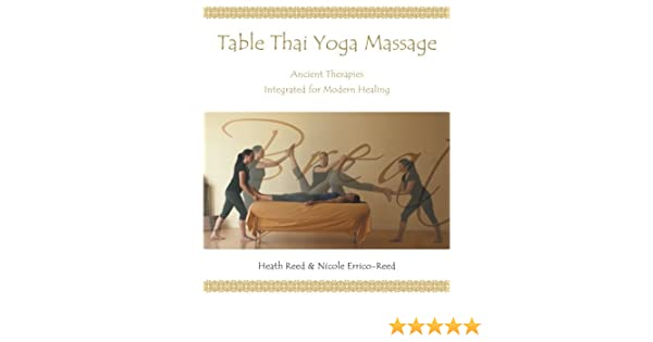 Table Thai Yoga Massage by Heath Reed (2014-10-22): Heath ...