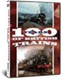 One Hundred Years of British Trains [DVD]