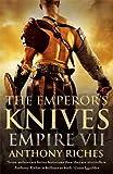 The Emperor's Knives: Empire VII (Empire series)
