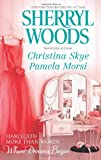 More Than Words - Where Dreams Begin, Sherryl Woods and Christina Skye, 0373837844