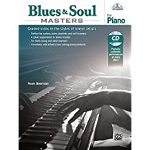 Blues & Soul Masters for Piano: Graded Solos in the Styles of Iconic Artists, Book & CD
