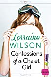 img - for Confessions of a Chalet Girl: (A Novella) (Ski Season, Book 1) book / textbook / text book