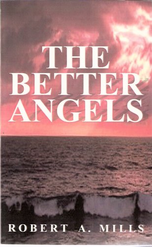Descargar Libro The Better Angels Robert A. Mills