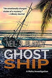 Ghost Ship: A Mahu Investigation (Mahu Investigations Book 12)