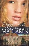 Maggie Rose, Sharlene MacLaren, 1603740759
