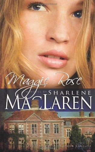 Maggie Rose (Daughters of Jacob Kane, Book 2) ebook