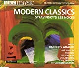 Modern Classics: Stravinsky's Les Noces with Barber's Adagio and music by Dun, Glass, Nielsen, Tavener, Lutoslawski BBC Music Vol. VI No. 6