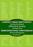 Kompaktes Hindi-Wörterbuch /Compact Hindi Dictionary: Deutsch - Hindi - Englisch /German - Hindi - English