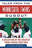 Tales from the Minnesota Twins Dugout, Kent Hrbek, 1613210175