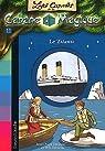 Les Carnets de la cabane magique, tome 11 : Le Titanic par Osborne