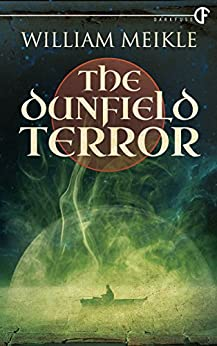 The Dunfield Terror by [Meikle, William]
