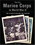 The U. S. Marine Corps in World War II, Steve Crawford, 1597971316