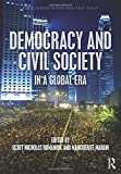 Democracy and Civil Society in a Global Era (Public Administration and Public Policy)