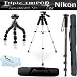 Triple Tripod accessory Bundle Kit For Nikon Coolpix P600, P530, P520 P510 P500 S9300 S6300 S4300 S3300 S30 L810 D800 L610 L620 L820 L830 S6800, S5300, S3600 Digital Camera Includes 57 Inch Pro Tripod w/ Case + 67 Inch Monopod w/ Case + 7'' Flexible Tripod