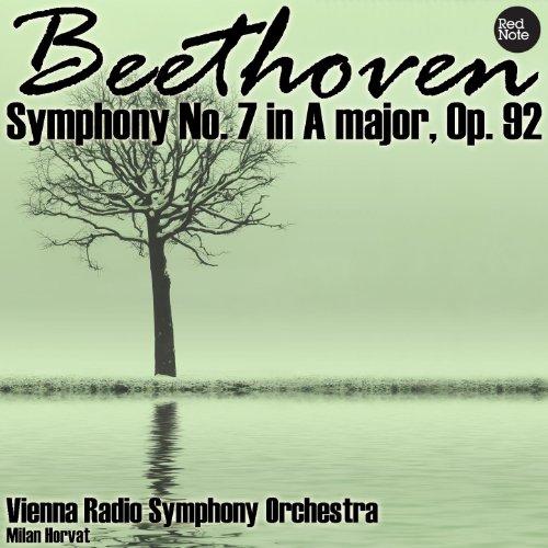 Beethoven: Symphony No. 7 in A major, Op. -