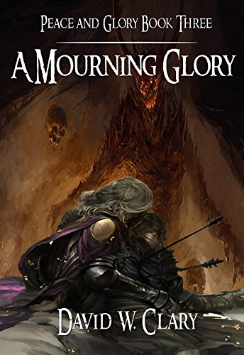 A Mourning Glory: The Third Song of Peace and Glory