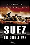 Suez, Roy Fullick and Geoffrey Powell, 1844153401