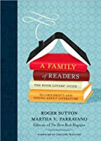by Roger Sutton,by Martha Parravano A Family…