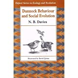 Dunnock Behaviour and Social Evolution (Oxford Series in Ecology and Evolution)