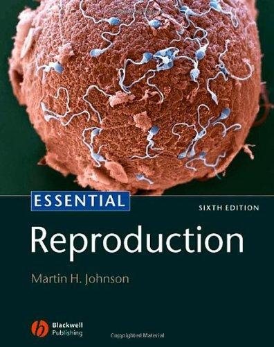 Read Online By Martin H. Johnson - Essential Reproduction: 6th (sixth) Edition ebook