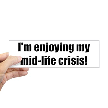 Cafepress funny mid life crisis bumper sticker 10x3 rectangle bumper