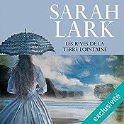 Les rives de la terre lointaine (Les rives de la terre lointaine 1) | Sarah Lark