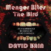 Menger Bites the Bird | David Bain