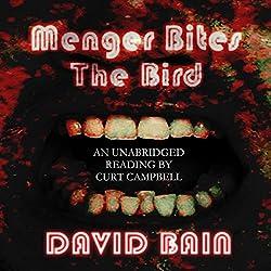 Menger Bites the Bird