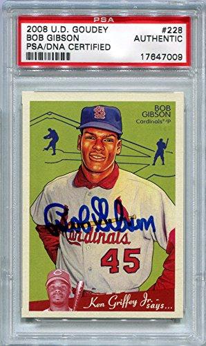 Bob Gibson St. Louis Cardinals PSA/DNA Certified Authentic Autograph - 2008 Upper Deck Goudey (Autographed Baseball Cards) (Deck Card Autographed Upper)