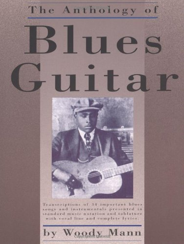 The Anthology of Blues Guitar