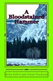 A Bloodstained Hammer, Brian Seifrit, 1482524821