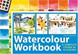Watercolor Workbook, Annie Elsworth, 0715331973