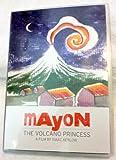 Mayon, the Volcano Princess