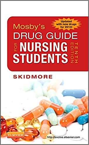 Mosbys Drug Guide for Nursing Students