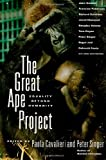 The Great Ape Project: Equality Beyond Humanity