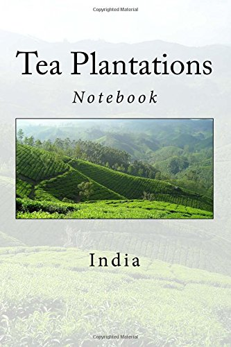 Tea Plantations: Notebook, 150 Lined Pages, Softcover, 6