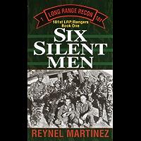 Six Silent Men (101st LRP Rangers Book 1)