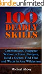 100 Deadly Skills: Communicate, Disap...