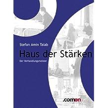 Haus der Stärken: Welche Bereiche verhandlungsentscheidend sind (Masterbooks 5) (German Edition)