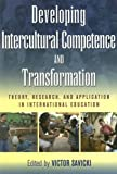 Developing Intercultural Competence and Transformation, , 1579222668