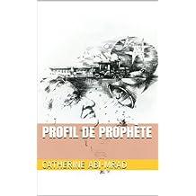 Profil de Prophète (French Edition)