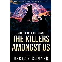 The Killers Amongst Us: Chimera Dawn Chronicles (English Edition)