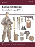 Fallschirmjäger: German Paratrooper 1935-45 (Warrior)