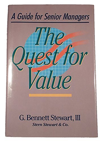 The Quest for Value (A Guide for Senior Managers) 1999