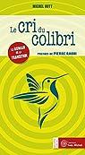 Le cri du colibri par Hutt