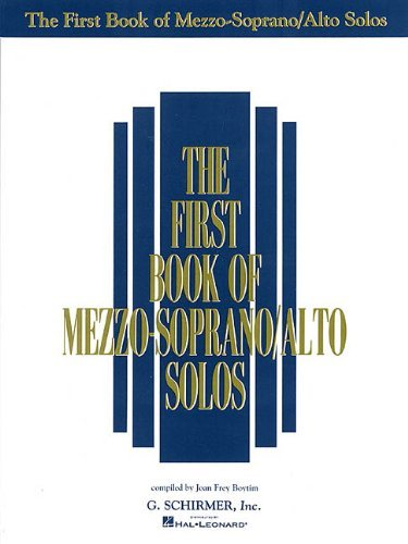 By Hal Leonard Corp. - The First Book of Mezzo-Soprano/Alto Solos: 1st (first) Edition ()