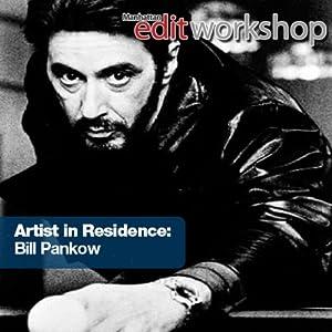 An Evening with Film Editor Bill Pankow Speech