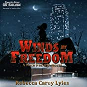 Winds of Freedom: Kate Neilson Novels, Book 2 | Rebecca Carey Lyles
