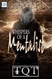 WHISPERS OF A MENTALIST