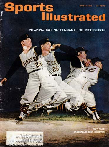 Sports Illustrated June 24, 1963: Roy Face/Pittsburgh Pirates Cover (Book Cover Pirates Pittsburgh)